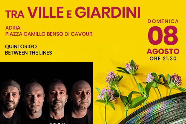 Quintorigo - Between the Lines - Piazza Cavour - Adria (RO)
