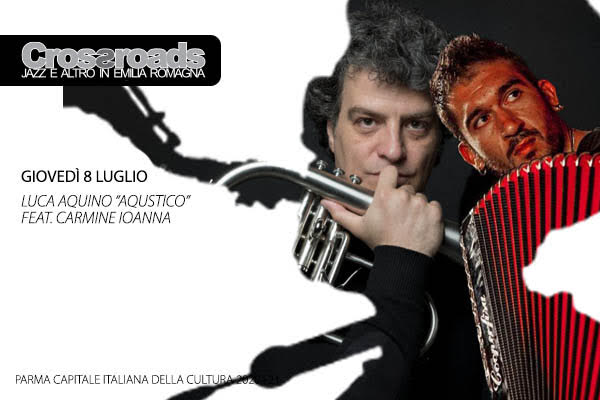 LUCA AQUINO Aqustico feat. CARMINE IOANNA - parco Piancastelli Fusignano Ravenna Biglietti