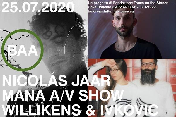 Biglietti - Nicolas Jaar, MANA av show, Willikens e Ivkovic - Cava Roncino