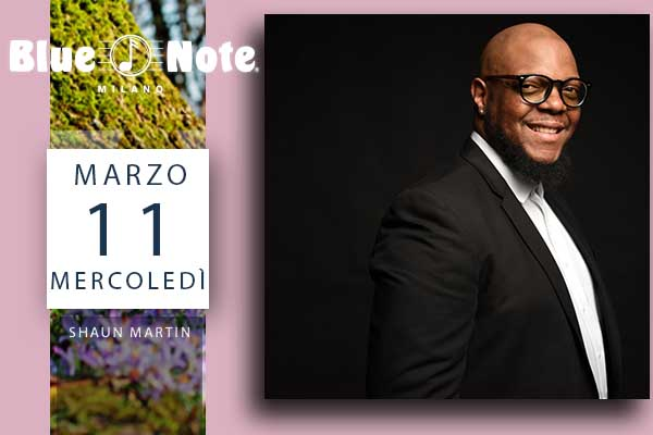 Biglietti - Shaun Martin - Blue Note - Milano