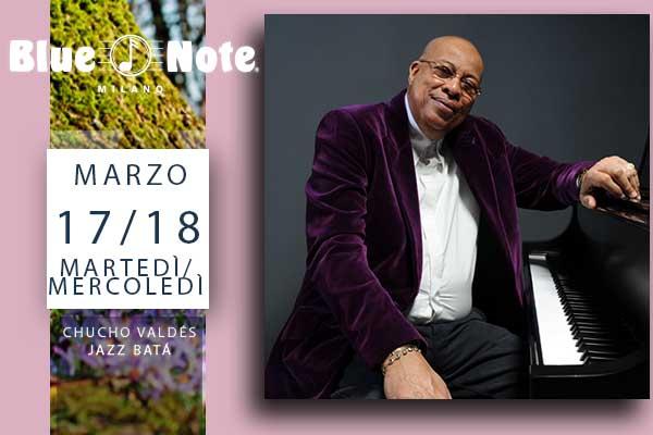 Biglietti - Chucho Valdés - Blue Note - Milano