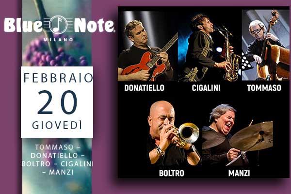 Biglietti -Tommaso - Donatiello - Boltro - Cigalini - Manzi - Blue Note