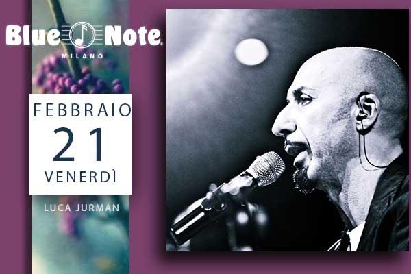 Biglietti - Luca Jurman - Blue Note - Milano