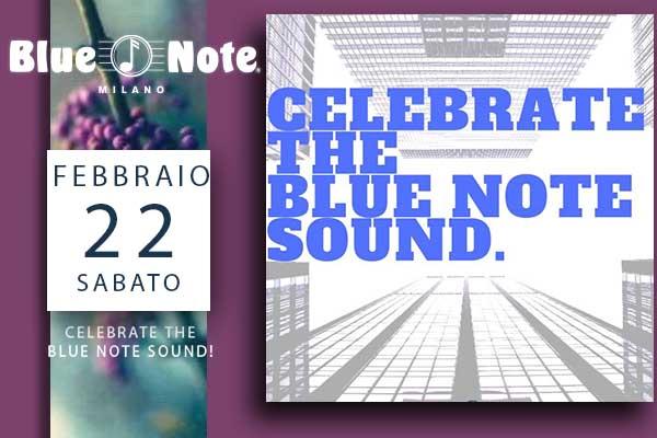 Biglietti - Celebrate The Blue Note Sound - Blue Note