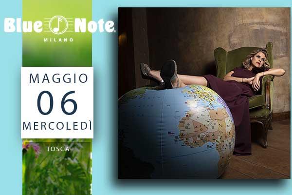 Biglietti - Tosca - Blue Note - Milano