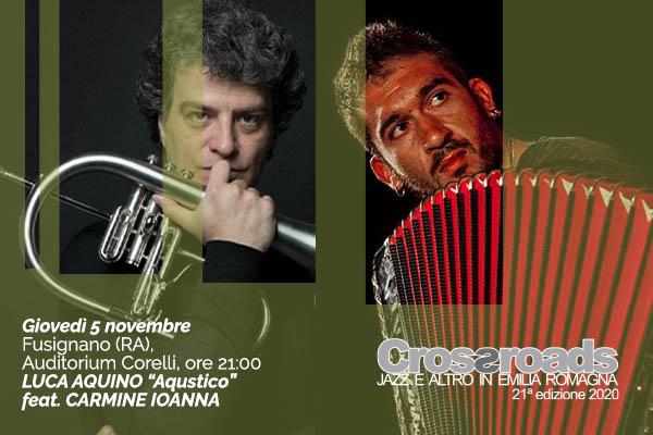 Luca Aquino feat. Carmine Ioanna -Auditorium Corelli - Fusignano (RA)
