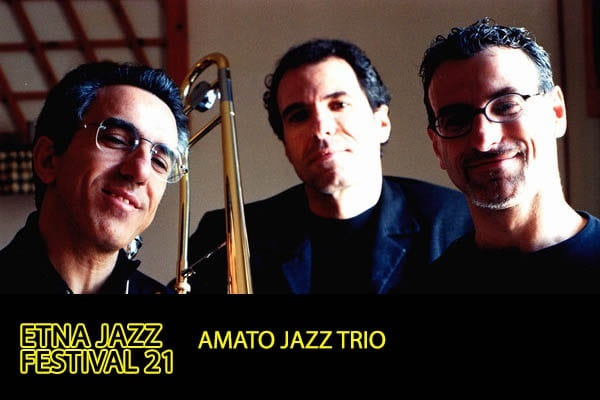 Biglietti Amato Jazz Trio / Etna Jazz Festival 2021