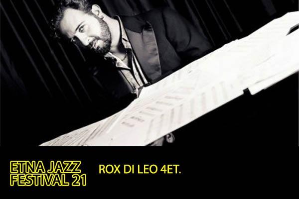 Biglietti Rox Di Leo 4et. / Etna Jazz Festival 2021