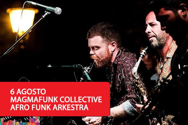 MAGMAFUNK COLLECTIVE - AFRO FUNK ARKESTRA - Anfiteatro Lucio Dalla Milo Biglietti
