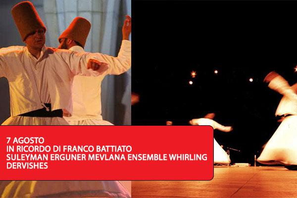 SULEYMAN ERGUNER & WHIRLING DERVISHES OF ISTANBUL - Dedicato a Franco Battiato Milo Catania