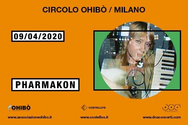 Pharmakon - Circolo Arci Ohibo' - Milano (MI) Biglietti