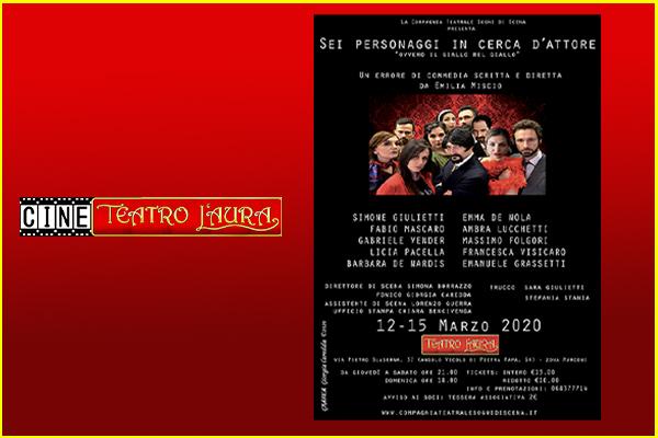 Biglietti - SEI PERSONAGGI IN CERCA DI ATTORE - CineTeatro L'Aura - Roma