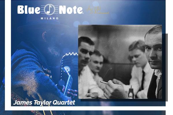 Biglietti - James Taylor Quartet - Blue Note - Milano