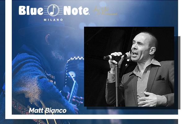 Biglietti - Matt Bianco - Blue Note - Milano