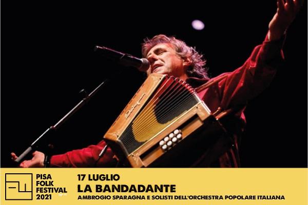 Pisa Folk Festival -  LA BANDADANTE  Ambrogio Sparagna