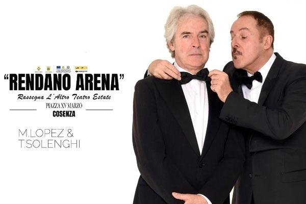 Massimo Lopez - Tullio Solenghi - Rendano Arena - Cosenza