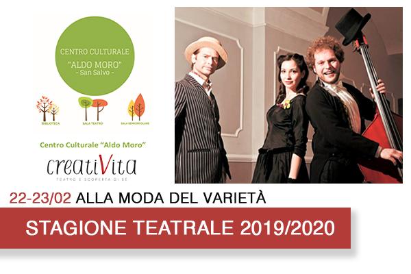 Biglietti - Alla moda del Varieta' - Centro Culturale Aldo Moro - San Salvo (CH)