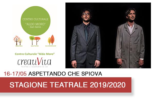 Biglietti - Aspettando che spiova - Centro Culturale Aldo Moro - San Salvo (CH)