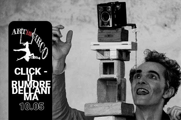 Biglietti - Il rumore dell'anima - ArtInCirco Festival - Ozzano dell'Emilia