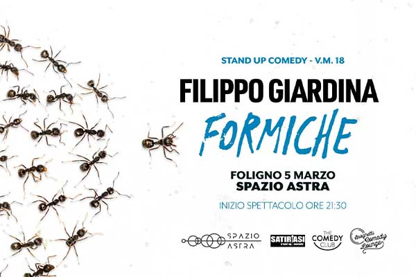 Biglietti - Formiche - Filippo Giardina - Spazio Astra