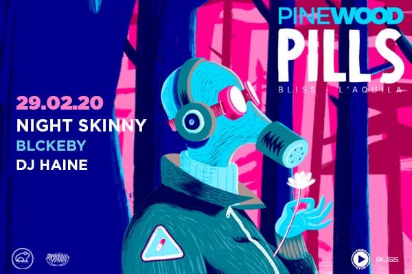 Biglietti - Pinewood Pills #3 - Bliss