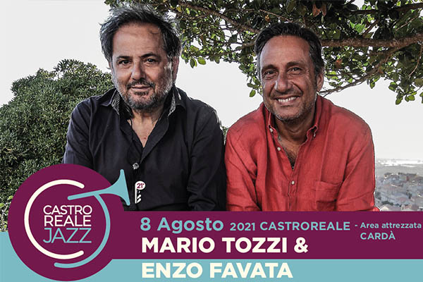 Biglietti Mario Tozzi & Enzo Favata - Castroreale Jazz