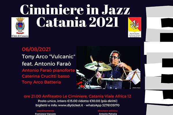 """Biglietti Tony Arco """"Vulcanic Trio"""" / Ciminiere in Jazz - Catania 2021"""