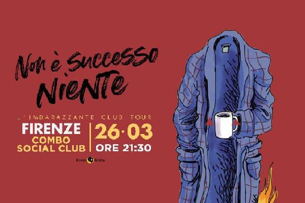 Biglietti -Non è successo niente - Club Tour Firenze - Combo Social Club