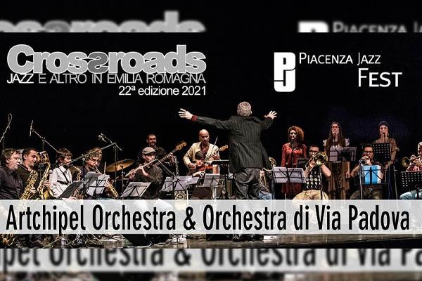 Artchipel Orchestra -Orchestra di Via Padova - Teatro President - Piacenza