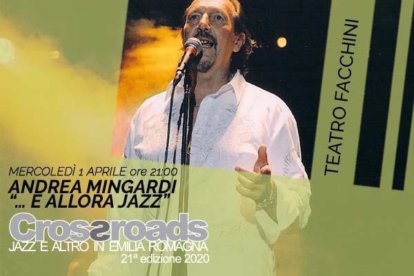 Biglietti - Andrea Mingardi - Teatro Facchini