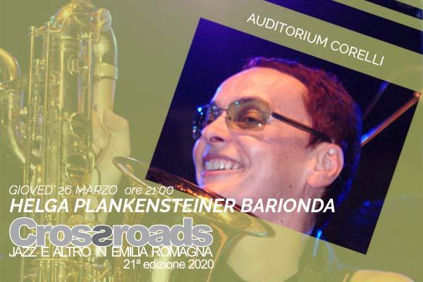 Biglietti - Helga Plankensteiner Barionda - Auditorium Arcangelo Corelli - Fusignano (RA)