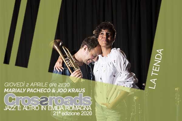 Biglietti - Marialy Pacheco & Joo Kraus - La Tenda - Modena