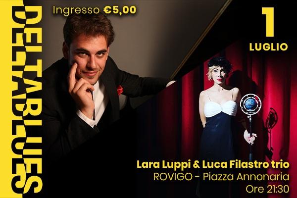 Deltablues - Lara Luppi & Luca Filastro Trio - Rovigo