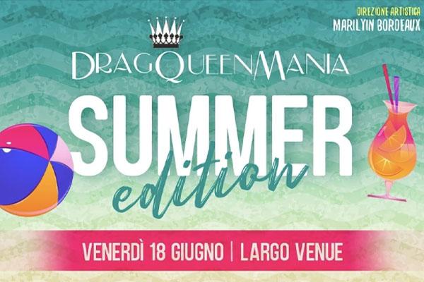 DRAG QUEEN MANIA - Summer Edition biglietti