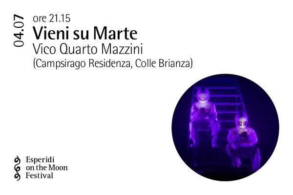 Biglietti - Vieni su Marte - Palazzo Gambassi - Colle Brianza (LC)