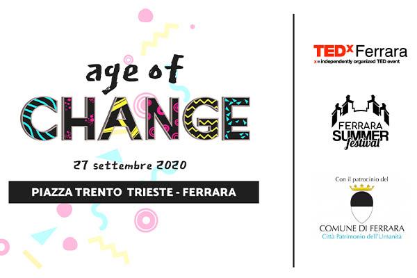 Biglietti - TEDx Ferrara - Age of Change - Ferrara Summer Festival - Ferrara (FE)