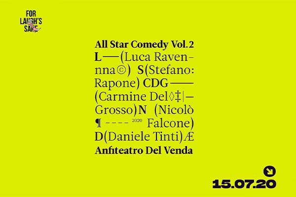 All-Star Comedy Vol. II - Anfiteatro del Venda - Galzignano Terme (PD)
