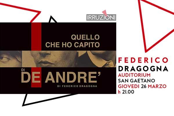 Biglietti - Federico Dragogna - Auditorium San Gaetano