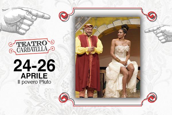 Biglietti - Il Povero Pluto - Teatro Garbatella - Roma