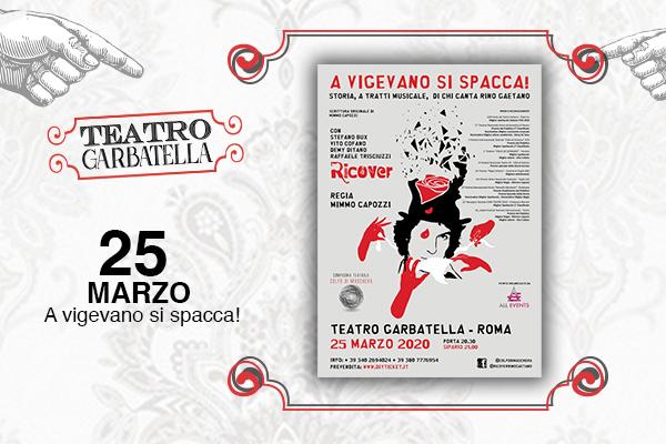 Biglietti - A Vigevano si spacca! - Teatro Garbatella - Roma