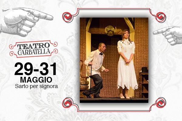 Biglietti - Sarto per Signora - Teatro Garbatella - Roma