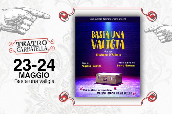 Biglietti - Basta una Valigia - Teatro Garbatella - Roma