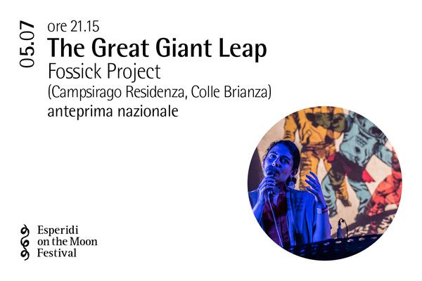 Biglietti - The Great Giant Leap - Palazzo Gambassi - Colle Brianza (LC)