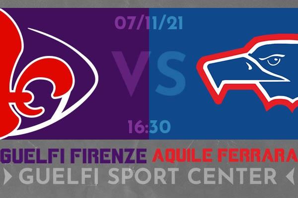 Guelfi Vs Aquile Ferrara - Coppa Italia - Firenze - Biglietti