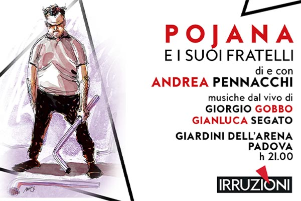 Biglietti - Andrea Pennacchi - Giardini dell'Arena - Padova (PD)