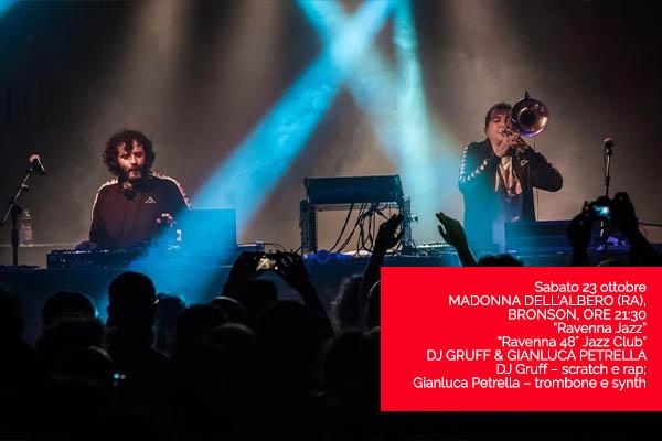 DJ Gruff e Gianluca Petrella - Bronson Club Ravenna Biglietti