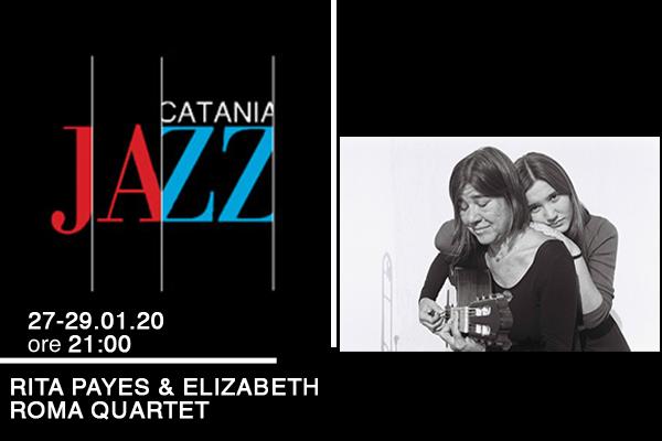 Biglietti RITA PAYES & ELISABETH ROMA QUARTET - MA Catania