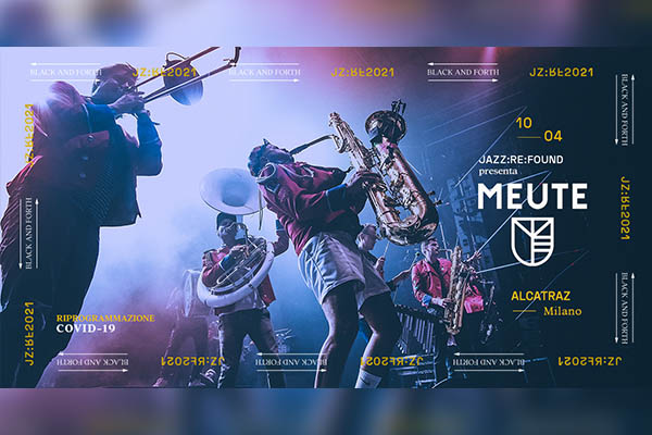 Jazz Re Found - Meute - Alcatraz - Milano Biglietti
