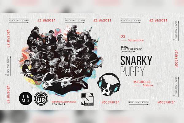 Snarky Puppy live Magnolia Milano - Biglietti