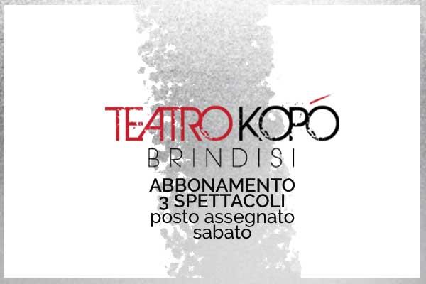 Abbonamento Silver- Teatro Kopo' Brindisi